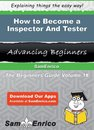 How to Become a Inspector And Tester