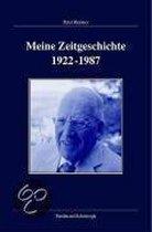 Meine Zeitgeschichte 1922-1987