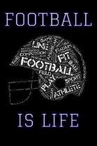 Football Is Life