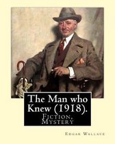 The Man Who Knew (1918). by