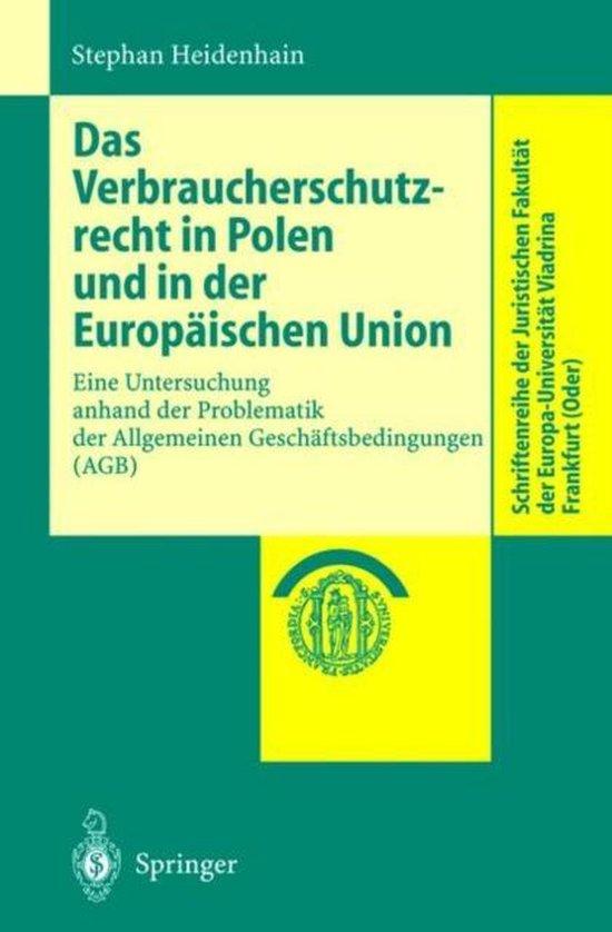 Das Verbraucherschutzrecht in Polen Und in Der Europaischen Union