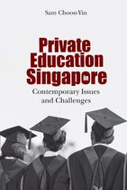 Private Education In Singapore: Contemporary Issues And Challenges