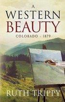 A Western Beauty Colorado - 1879
