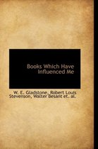 Books Which Have Influenced Me