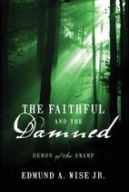 The Faithful and the Damned