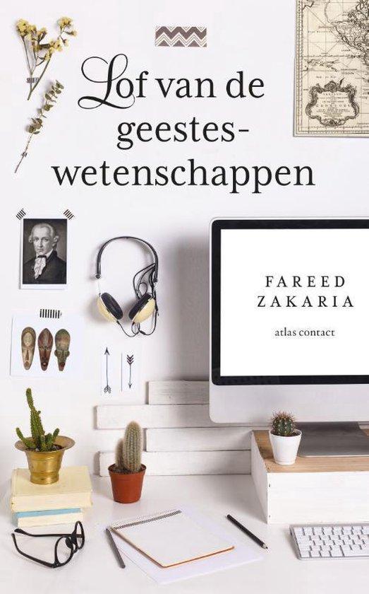 Boek cover Lof van de geesteswetenschappen van Fareed Zakaria (Paperback)