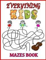 Everything Kids Mazes Book