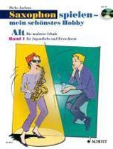 Saxophon spielen - mein schönstes Hobby. Alt-Saxophon 01. Mit Audio-CD