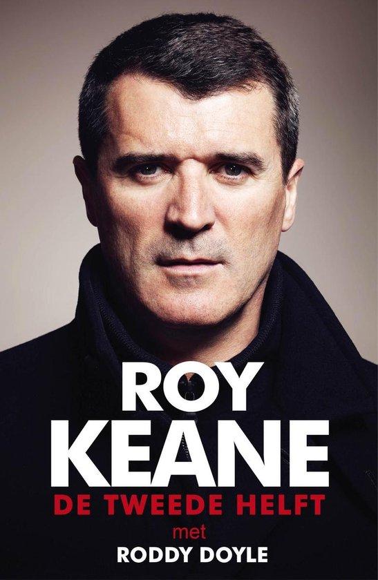 De tweede helft - Roy Keane |