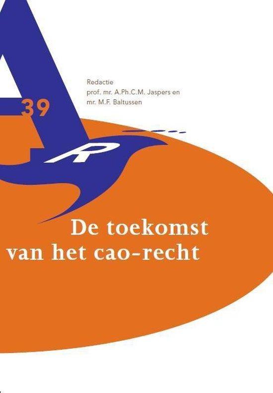 Reeks Vereniging voor Arbeidsrecht - De toekomst van het cao-recht - Wolters Kluwer Nederland B.V.   Fthsonline.com