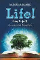 Life! from A-To-Z