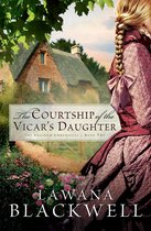 Courtship of the Vicar's Daughter, The (The Gresham Chronicles Book #2)