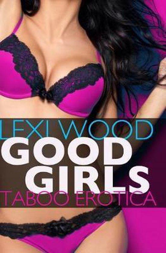 Boek cover Good Girls van Lexi Wood (Paperback)