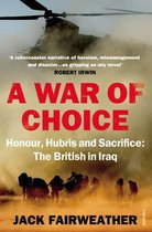 Boek cover A War of Choice van Jack Fairweather (Paperback)