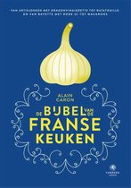 Boek cover De bijbel van de Franse keuken van Alain Caron