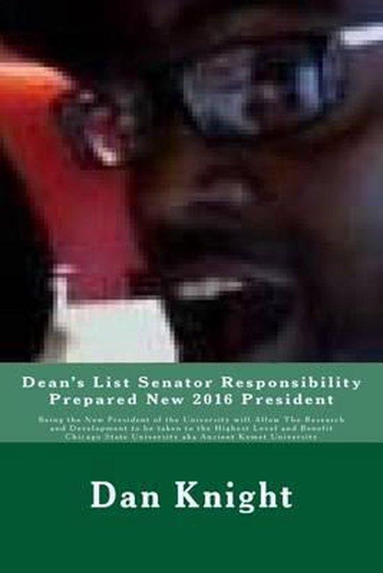 Dean's List Senator Responsibility Prepared New 2016 President