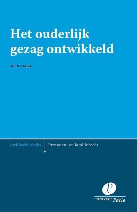 Het ouderlijk gezag ontwikkeld - Rosa Odink |