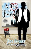 A Bid on Forever