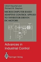 Microcomputer-Based Adaptive Control Applied to Thyristor-Driven DC-Motors