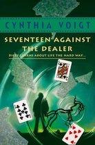Seventeen Against the Dealer (Tillerman Series, Book 7)