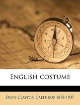 English Costume Volume 3