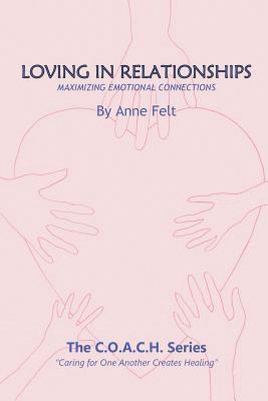 Loving in Relationships