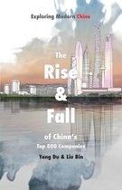 The Rise and Fall of China's Top 500 Companies