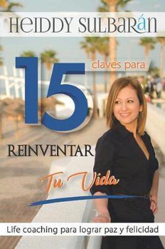 15 Claves para Reinventar tu Vida