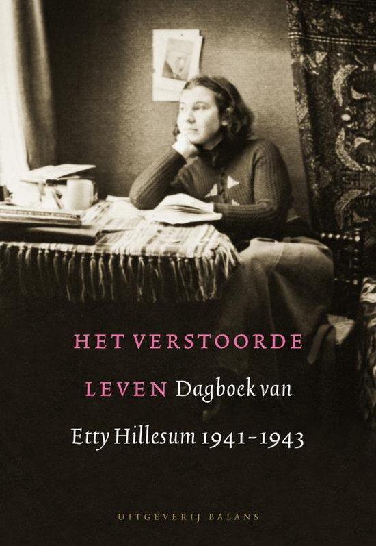 Het Verstoorde Leven - Etty Hillesum | Fthsonline.com