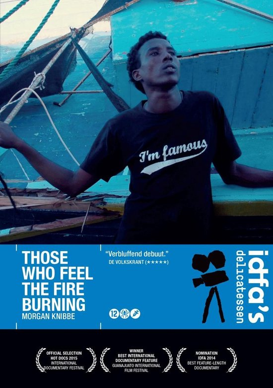 Movie/Documentary - Those Who Feel The Fire Burning