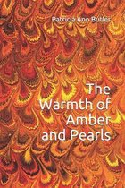 The Warmth of Amber and Pearls