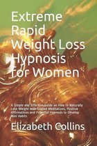 Extreme Rapid Weight Loss Hypnosis for Women