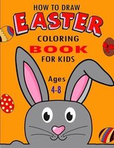 How To Draw Easter Coloring Book For Kids Ages 4-8