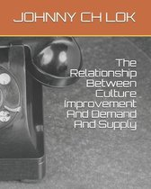 The Relationship Between Culture Improvement And Demand And Supply