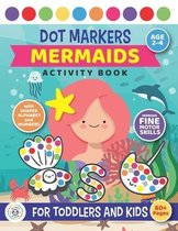 Dot Markers Mermaids Activity Book For Toddlers and Kids