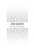 200 Mazes Without Solutions
