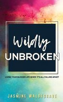 Wildly Unbroken