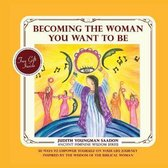 Becoming the Woman you want to be