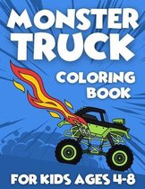 Monster Truck Coloring Book For Kids Ages 4-8