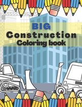 Big Construction Coloring Book