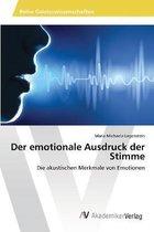 Der emotionale Ausdruck der Stimme