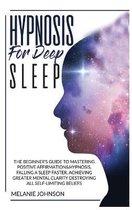 Hypnosis for Deep Sleep: