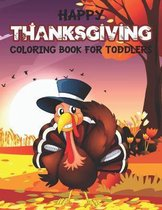 Happy Thanksgiving Coloring Book for Toddlers