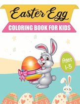 Easter Egg Coloring Book For Kids Ages 1-5