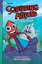 Fish Feud! (Squidding Around)