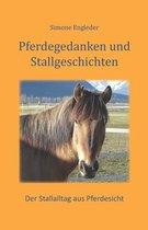 Pferdegedanken und Stallgeschichten