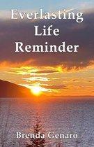 Everlasting Life Reminder