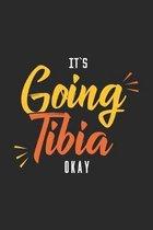 It's Going Tibia Okay