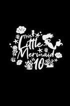 This little Mermaid is 10