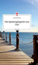 Die Spaziergangerin von List. Life is a Story - story.one
